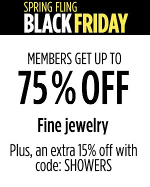 Up to 75% off fine jewelry plus, an extra 15% off with code: SHOWERS