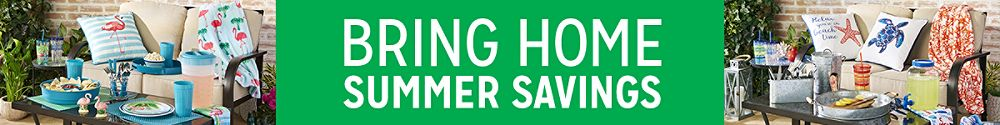 Bring home summer savings