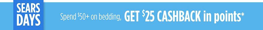 Spend $50+ on bedding, get $25 CASHBACK in points