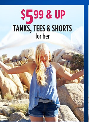 Tees, Tanks, and Shorts for Her Starting at $5.99