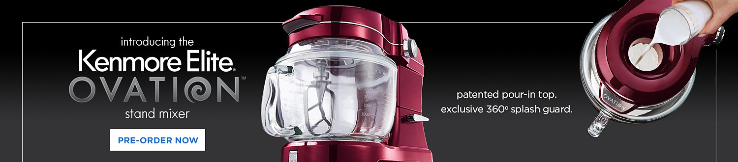 introducing the Kenmore Elite OVATION stand mixer. patented pour-in top. exclusive 360' splash guard.