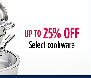 Select Cookware up to 25% off