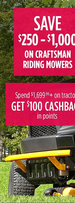 Save $250 - $1,000 on Craftsman Riding Mowers