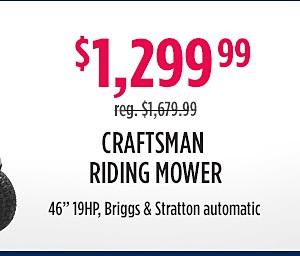 """Craftsman 42"""" riding mower $1,299.99"""