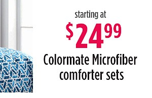 Colormate Microfiber Comforter Sets $24.99