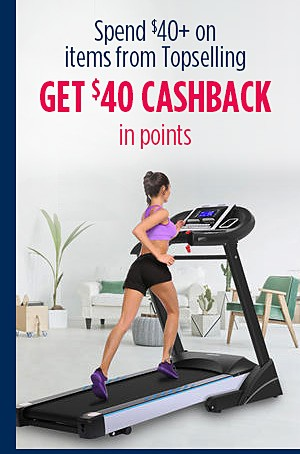 Spend $40 on All Topselling, get $40 CASHBACK in points