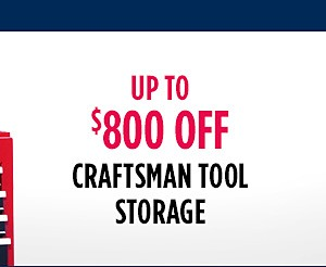 Up to $800 Off Craftsman Tool Storage