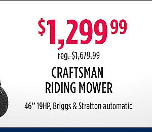 "Craftsman 42"" riding mower $1,299.99"