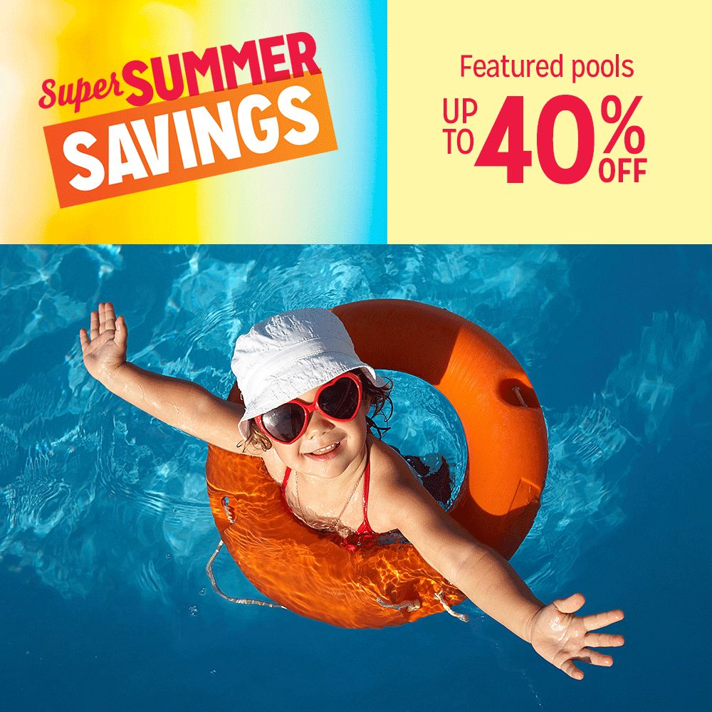 Up to 40% off Swimming Pools