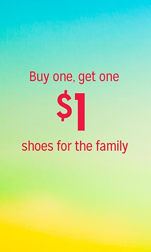 Buy one, get one $1 shoes for the family