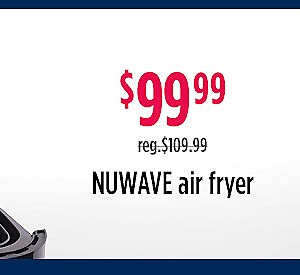 Nuwave Air Fryer $99.99