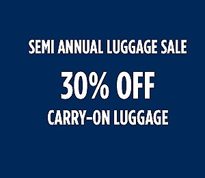 Semi Annual Luggage Sale |  30% off carry-on luggage