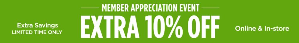 Member Appreciation Event Extra 10% off