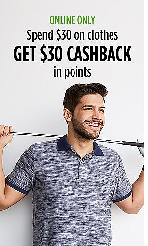 Online Only | Spend $30 on clothes and get $30 CASHBACK in points