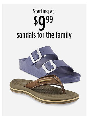 Starting at $9.99 sandals for the family