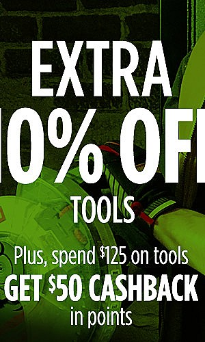 Extra 10% off tools  |  Plus, spend $125 on tools, get $50 CASHBACK in points