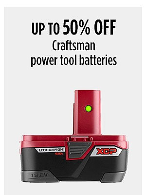 Up to 50% off Craftsman power tool batteries