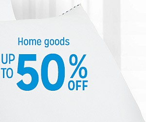 Home goods up to 50% off