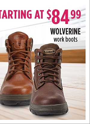 Starting at $84.99 Wolverine work boots