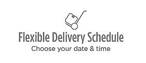 Flexible Delivery Schedule | Choose your date and time
