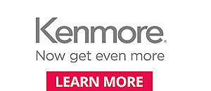 Kenmore | Now get even more  | Learn More
