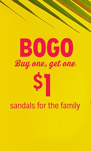 Buy one, get one $1 sandals for the family