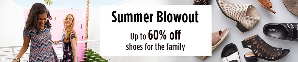 Summer Blowout- Up to 50% off shoes for the family