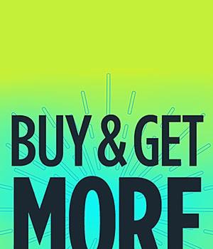 Buy & Get More