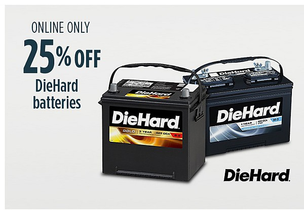 Online only 25% off DieHard auto batteries