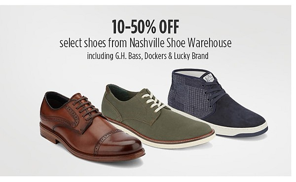 10% to 50% off on select shoes from Nashville Shoe Warehouse - including Brands G.H.Bass, Dockers & Lucky Brand