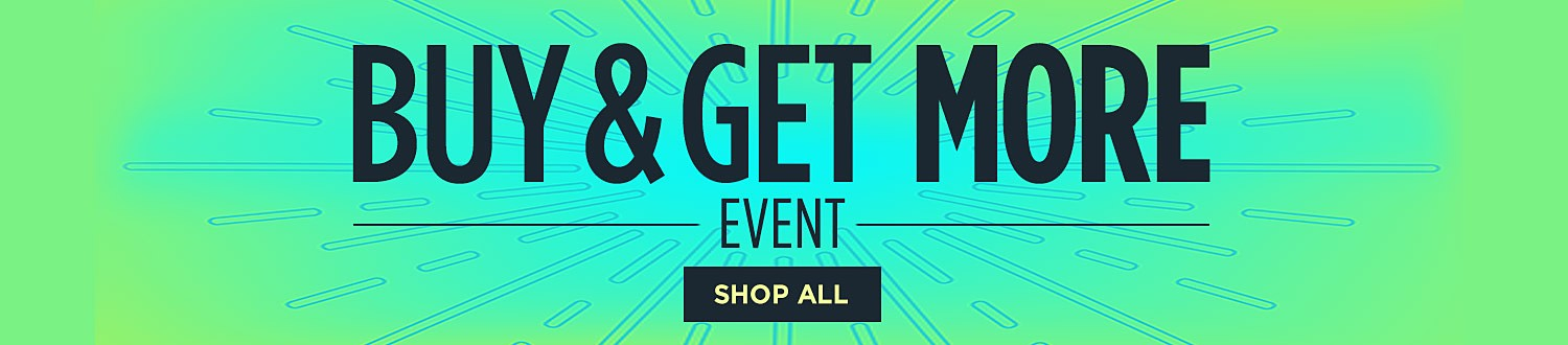 Buy & Get More Event