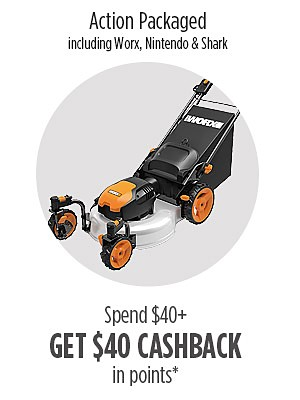 Spend $40 from Action Packaged including brands Worx, Nintendo & Shark, GET $40 CASHBACK in points