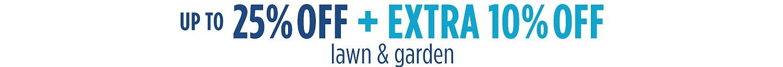 Extra 10% off Lawn & Garden