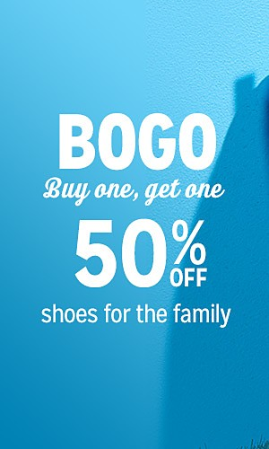 BOGO Buy One, Get One 50% off shoes for the family