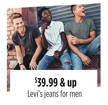 $39.99 & up Levi's jeans for men