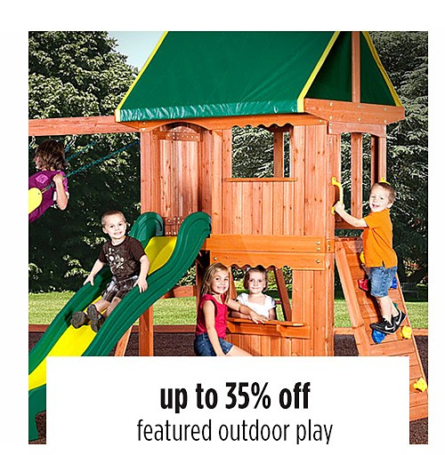 up to 35% off featured outdoor play