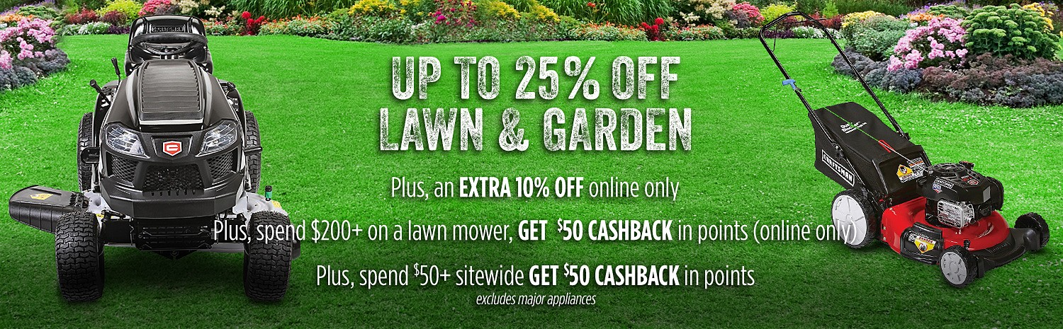 Extra 10% off Lawn & Garden- Online Only
