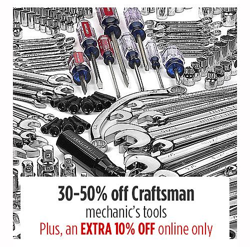 30-50% off Craftsman mechanics tools plus and extra 10% off online only