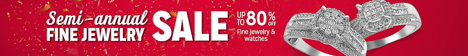 Semi-annual Fine Jewelry Sale | Up to 80% off fine jewelry & watchings