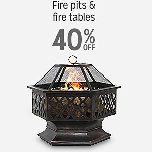 40% off Fire Pits & Fire Tables