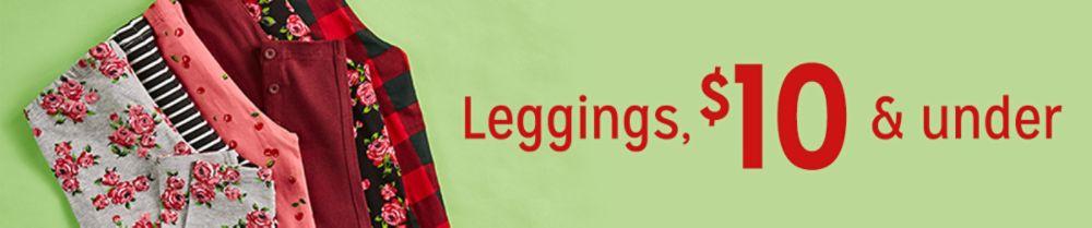 Leggings, $10 & under