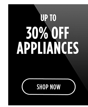Up to 30% off appliances | shop sow