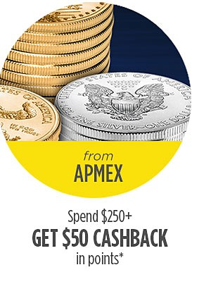 From APMEX | Spend $250 or more, Get $50 cashback in points