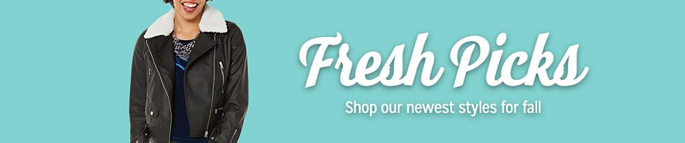 Fresh Picks   Shop our newest styles for fall