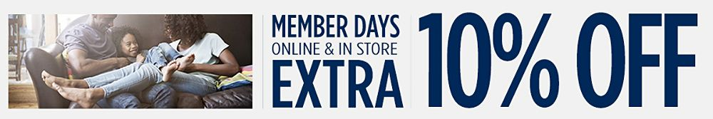 Member Days! Extra 10% off online & in store