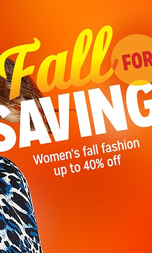 Women's fall fashion, up to 40% off