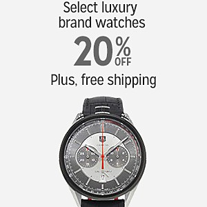 20% off & more plus FREE SHIPPING on select Luxury Brand watches