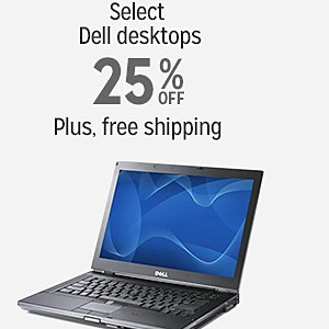25% off and more plus FREE SHIPPING on select Dell desktops