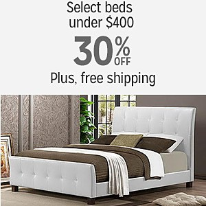 30% off & more plus FREE SHIPPING on select Beds under $400.