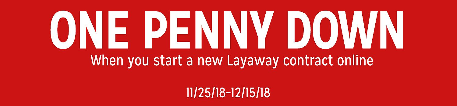 One Penny Down | When you start a new Layaway contract online